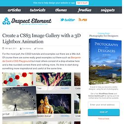 Create a CSS3 Image Gallery with a 3D Lightbox Animation – Inspect Element