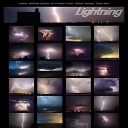 Photo Gallery- Lightning, Lightning photos from storm chasing