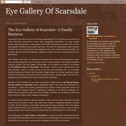 Eye Gallery Of Scarsdale: The Eye Gallery of Scarsdale- A Family Business