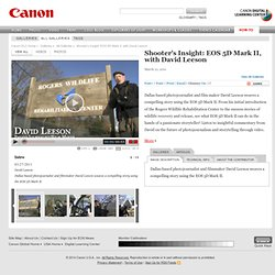 DLC: Gallery: Shooter's Insight: EOS 5D Mark II, with David Leeson