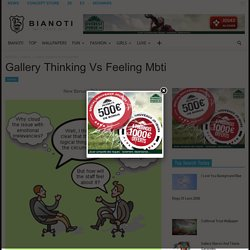 Gallery Thinking Vs Feeling Mbti