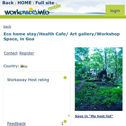 Eco home stay/Health Cafe/ Art gallery/Workshop Space, in Goa - workaway.info