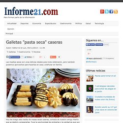 """Galletas """"pasta seca"""" caseras"""