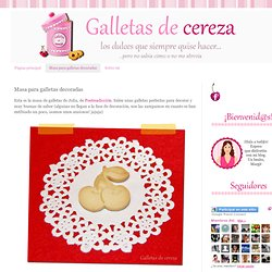 Galletas de cereza: Masa para galletas decoradas
