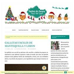 GALLETAS FACILES DE MANTEQUILLA Y LIMON - Postres de Locura