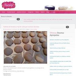 Galletas de lechera y tip de corte por Carmen Sánchez – Recetas Itacate