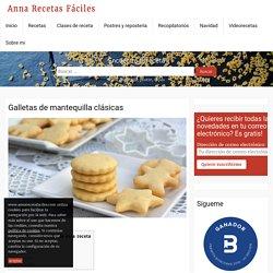 Galletas de mantequilla clásicas - Anna Recetas Fáciles