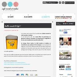 20140424 Gallia investit le Café !