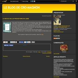 LA REVUE GALLIA PREHISTOIRE EN LIGNE - Le blog de cro-magnon
