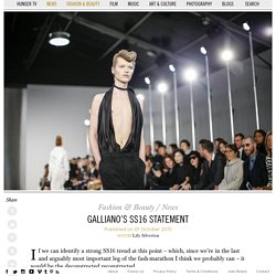 Galliano's SS16 Statement