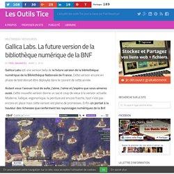 Gallica Labs. La future version de la bibliothèque numérique de la BNF