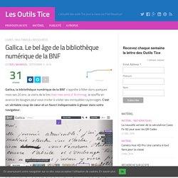 Gallica. Le bel âge de la bibliothèque numérique de la BNF – Les Outils Tice
