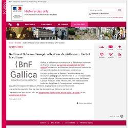 Gallica et Réseau Canopé: sélection de vidéos sur l'art et la culture-Histoire des arts-Éduscol