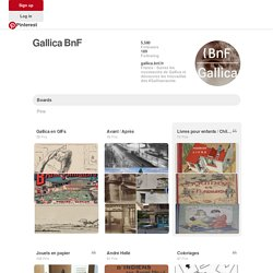 GallicaBnF on Pinterest