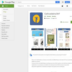 ♥ Gallicadabra BnF – Applications sur Google Play