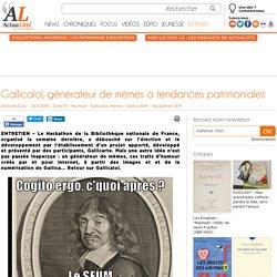 Gallicalol, générateur de mèmes à tendances patrimoniales