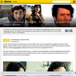 Kheiron, Maiwenn, Gallienne... : 8 réalisateurs qui jouent leur propre histoire - Playlist Cinéma