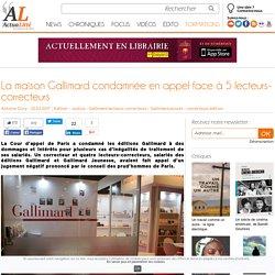 La maison Gallimard condamnée en appel face à 5 lecteurs-correcteurs