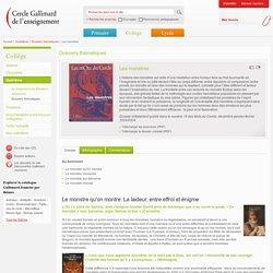 Cercle Gallimard de l'enseignement/Les monstres