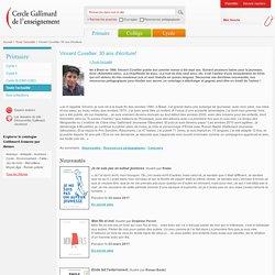 Cercle Gallimard de l'enseignement/Vincent Cuvellier, 30 ans d'écriture!