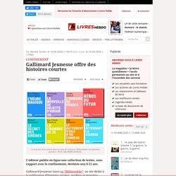 Gallimard Jeunesse offre des histoires courtes