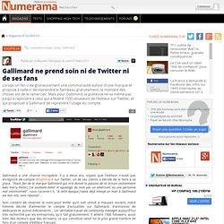 Gallimard ne prend soin ni de Twitter ni de ses fans