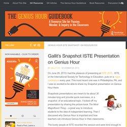 Gallit Zvi: Genius Hour ISTE Snapshot