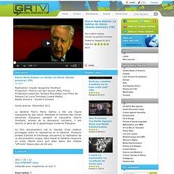 Pierre Marie Gallois: Le Sablier du Siècle (Bande annonce) (FR)