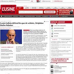 Louis Gallois défend les gaz de schiste, Delphine Batho fulmine