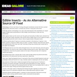 Edible Insects – As An Alternative Source Of Food