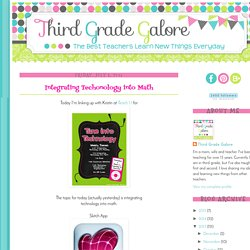 Third Grade Galore: Integrating Techonology into Math