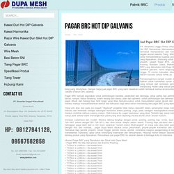 Jual Pagar BRC Hot DIP Galvanis Jakarta - PabrikBRC.Com