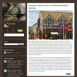 Galveston Capital Tourism and Marketing Historic Buildings