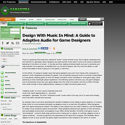 Design With Music In Mind: A Guide to Adaptive Audio for Game Designers