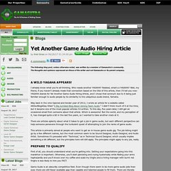 Gamasutra:Ariel's Blog -Yet Another Game Audio Hiring