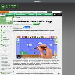 Gamasutra: Josh Bycer's Blog - How to Break Down Game Design