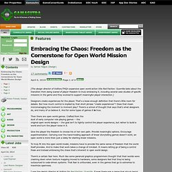 Embracing the Chaos: Freedom as the Cornerstone for Open World Mission Design