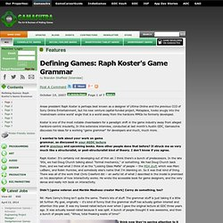 Features - Defining Games: Raph Koster's Game Grammar