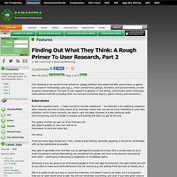 Features - Finding Out What They Think: A Rough Primer To User Research, Part 2