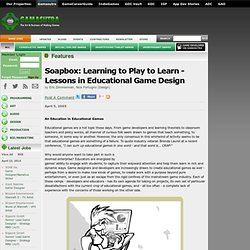 Soapbox: Learning to Play to Learn - Lessons in Educational Game Design