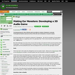 Brian Schmidt's Blog - Making Ear Monsters: Developing a 3D Audio Game