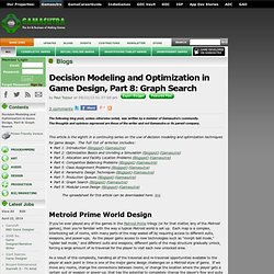 Paul Tozour's Blog - Decision Modeling and Optimization in Game Design, Part 8: Graph Search