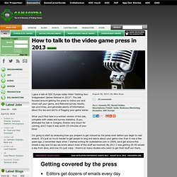 How to talk to the video game press in 2013