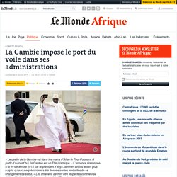 La Gambie impose le port du voile dans ses administrations