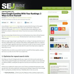 How Google Gambles With Your Rankings: 3 Ways to Arm Yourself