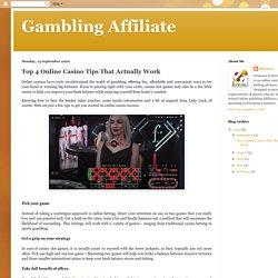 Top 4 Online Casino Tips That Actually Work