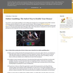 Gambling Affiliate : Online Gambling: The Safest Way to Double Your Money!