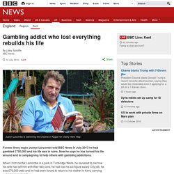 Gambling addict who lost everything rebuilds his life