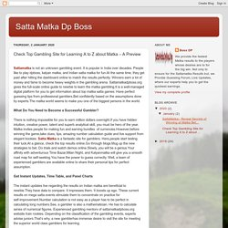 Satta Matka Dp Boss: Check Top Gambling Site for Learning A to Z about Matka – A Preview