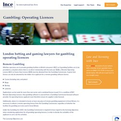 Top Licensing Lawyers for Gambling Operating Licences